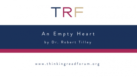 An Empty Heart by Dr. Robert Tilley
