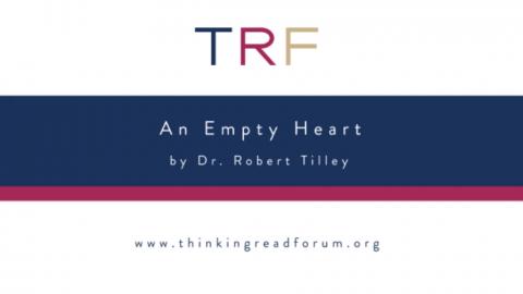 An Empty Heart by Dr. Robert Tilley